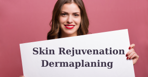 What Can The Dermaplaning Treatment Do For You?